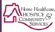 Home Healthcare, Hospice & Community Services
